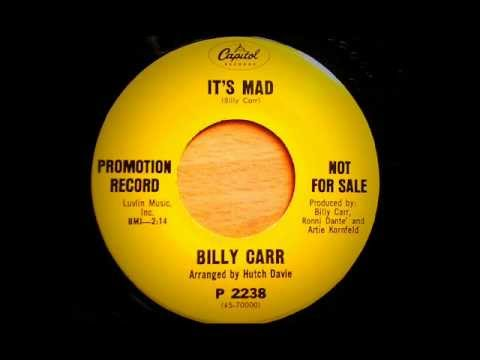 It's Mad - Billy Carr