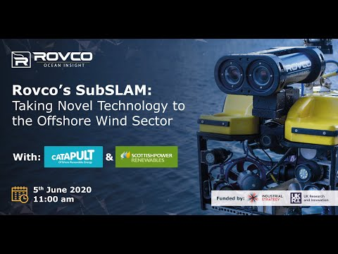 Rovco's SubSLAM: Taking Novel Technology to the Offshore Wind Sector