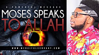 CATHOLIC REACTS TO Moses Speaks to Allah - Powerful Message