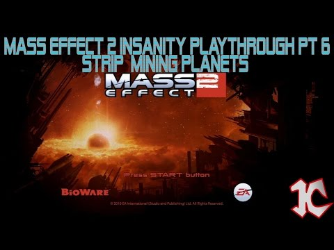 Mass Effect 2 Insanity Playthrough Pt 6, Strip Mining Planets