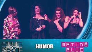 Blue Space Oficial - Matinê -  Humor - 03.05.15
