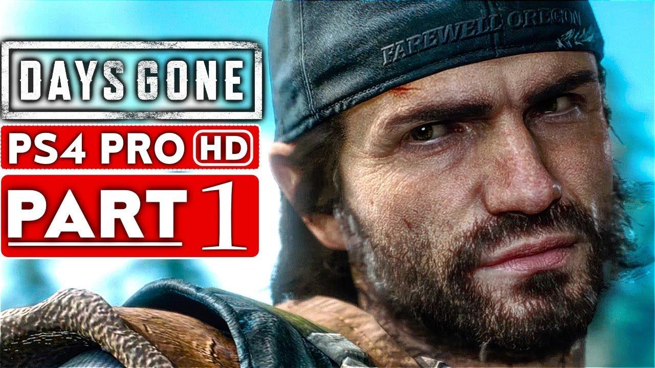 Days Gone Gameplay Walkthrough Part 1 1080p Hd Ps4 Pro