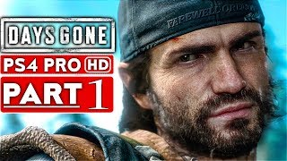 Days Gone Gameplay Walkthrough Part 1  1080p Hd Ps4 Pro  - No Commentary