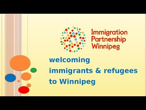 Welcoming Immigrants & Refugees to Winnipeg