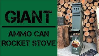 Giant Ammo Can Rocket Stove & Oven