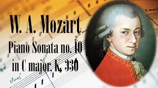 🎼 W. A. Mozart Piano Sonata no. 10 in C major, K. 330 | Mozart Classical Music for Relaxation
