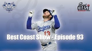 Ep 93 - Dodgers Find Their Winning Ways | Best Coast Show