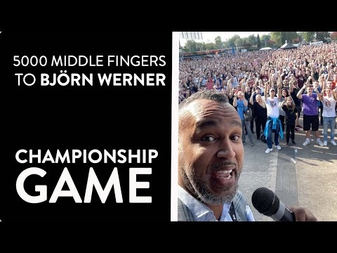 Commissioner Esume and 5000 Fans show the middle finger to Björn Werner! | Championship Game 2021