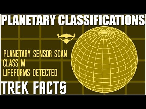 04- Trek Facts- Planetary Classifications