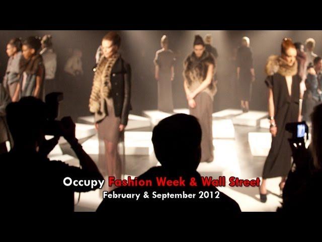 Occupy Fashion Week & Wall Street 2012