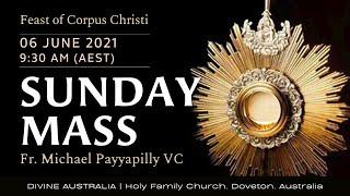 Sunday Mass | 06 JUNE 9:30 AM (AEST) | Holy Family Church, Doveton