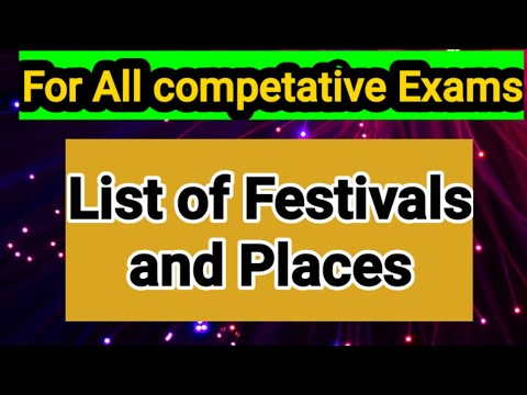 List of Festivals and Places || Important festivals for competative exams