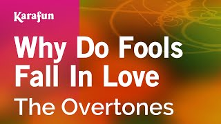 Karaoke Why Do Fools Fall In Love - The Overtones *