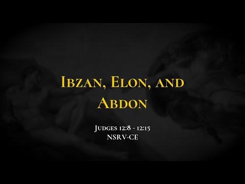 Ibzan, Elon, And Abdon - Holy Bible, Judges 12:8-12:15
