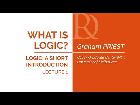 Graham Priest - 1. What is logic?
