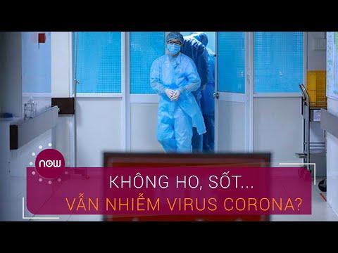Vì sao không ho, sốt... vẫn nhiễm virus Corona? | VTC Now