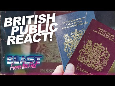 British Public React To Losing Their Blue UK Passports   Brexit   Blast From The Past