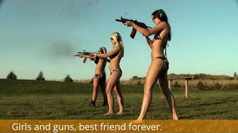 Girls and guns, best friends forever.