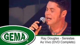 Baixar Ray Douglas - Serestas - Ao Vivo (DVD Completo)