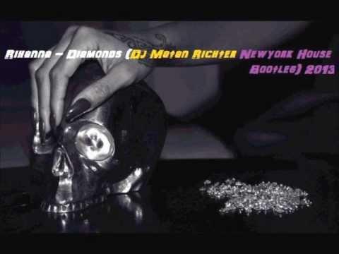 Rihanna - Diamonds (Dj Matan Richter Newyork House Bootleg) 2013