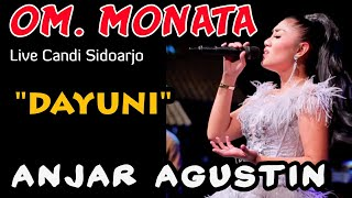 DAYUNI - ANJAR AGUSTIN  - MONATA Live Kedung peluk candi Sidoarjo