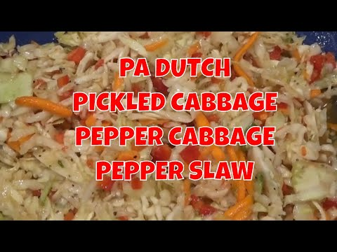 PA DUTCH PICKLED CABBAGE/PEPPER CABBAGE/PEPPER SLAW