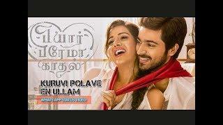 Kuruvi Polave En Ullam - Pyaar Prema Kaathal   Whats app status video   Portrait Shape #