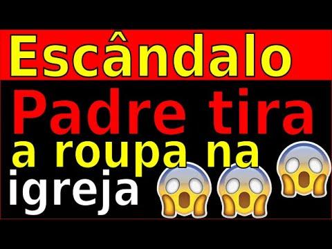 Download PADRE TI*RA A RO*U*PA NA IGREJA