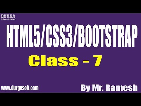 HTML5/CSS3/BOOTSTRAP Tutorial || Class - 7 || by Mr. Ramesh On 19-09-2019 thumbnail