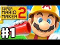 Super Mario Maker 2 - Gameplay Walkthrough Part 1 - Story Mode and Course World! (Nintendo Switch)