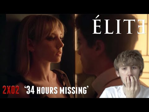 Elite Season 2 Episode 2 - '34 Hours Missing' Reaction