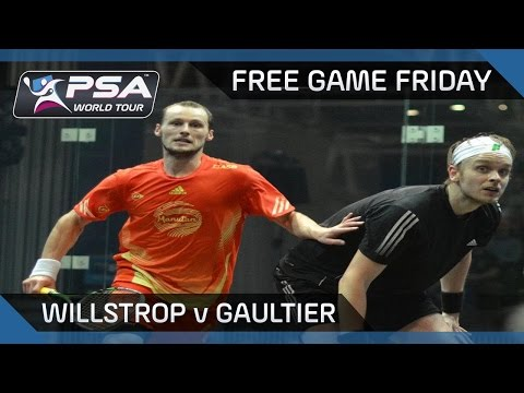 Squash: Free Game Friday - Willstrop v Gaultier - 2011 PSA Masters Final