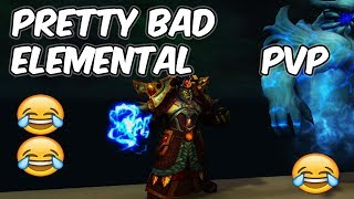 It's Pretty Bad - 8.0 Elemental Shaman PvP - WoW BFA