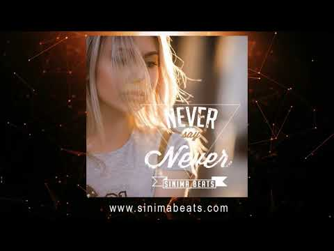 NEVER SAY NEVER Instrumental (R&B Slow Jam   Trap Style Beat) Sinima Beats
