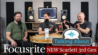 PPA Unfiltered: 35 Focusrite Scarlett New 3rd Gen vs. 2nd Gen