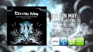 Cold In May - Gone Away With The Memories (Special Edition) (2013) [Full Album Stream]