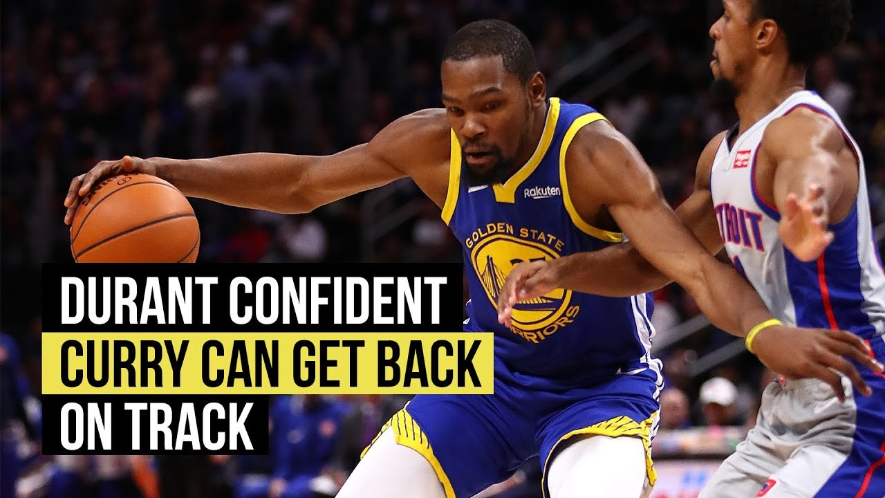 Kevin Durant confident Curry will return to form