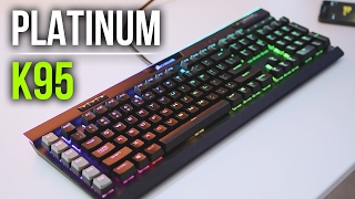 The $200 Keyboard: Corsair K95 RGB Platinum