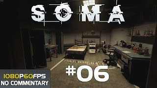 SOMA Walkthrough Gameplay Part 6
