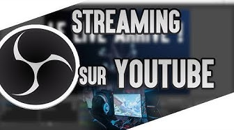 Tutoriel Stream - Comment streamer sur Youtube ?