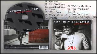 Anthony Hamilton - What I