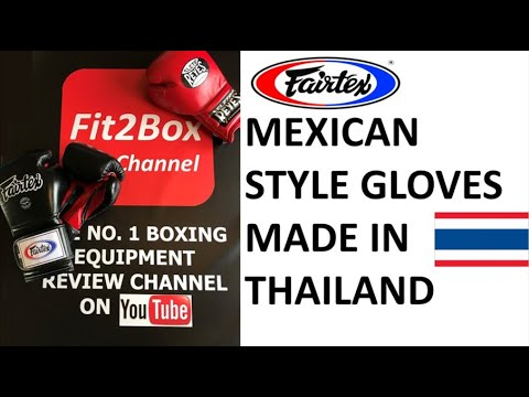 FAIRTEX BGV9 MEXICAN STYLE GLOVES REVIEW