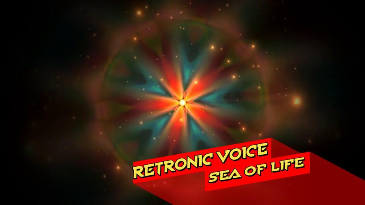 Retronic Voice - Sea of Life (Radio Mix)