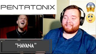 Pentatonix | Havana | Jerod M Reaction