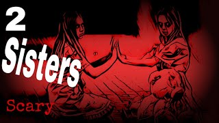 2 Sisters 1 House (Horrifying Paranormal Activity)