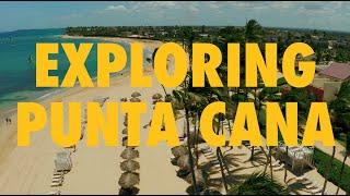 Exploring Punta Cana 4K | Go Dominican Republic