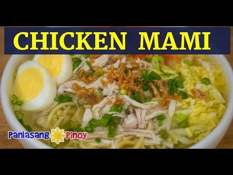 Chicken Mami   Filipino Chicken Noodle Soup   Mami Noodle Soup With Chicken Egg And Fried Garlic
