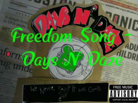 Клип Days N' Daze - Freedom Song