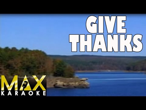 Give Thanks (Praise Song Karaoke Version)