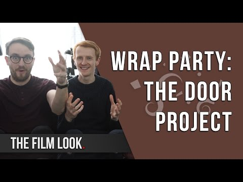 Wrap Party | Season 1: Episode 3 | The Film Look